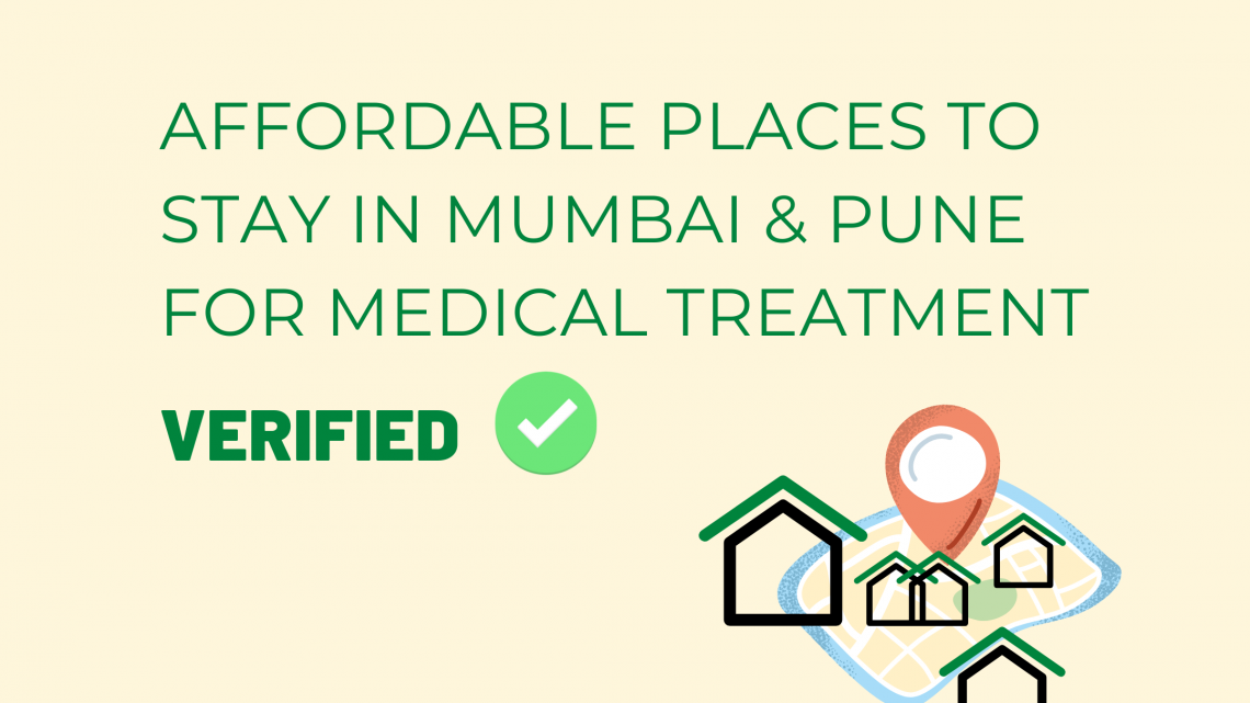 AFFORDABLE PLACES TO STAY IN MUMBAI & PUNE FOR MEDICAL TREATMENT